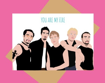 Backstreet Boys card - You are my fire - Funny card