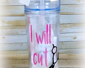 I will cut you skinny tumbler, Hair dresser travel cup, Hair dresser, Hair Stylist, Hair stylist cup, Gift for hair stylist, tumbler