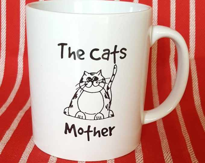 Funny Cat Mug - Cats - The Cats Mother