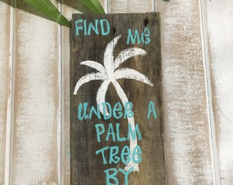 Beach signs, beach decor, palm tree, pallet sign, reclaimed wood signs, wooden beach signs, signs, wooden signs