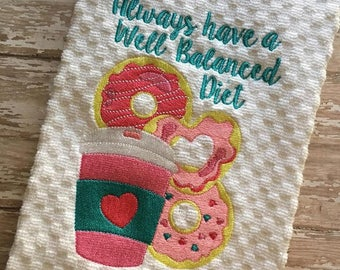 Donuts and Coffee - Well Balanced Diet - Towel Design  - 2 Sizes Included - Embroidery Design -   DIGITAL Embroidery DESIGN