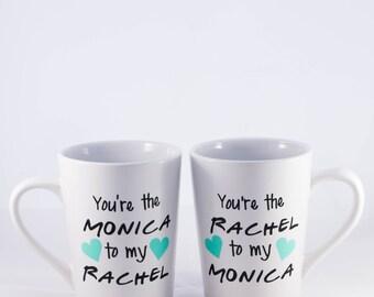 Friends Mug Set, You're the Monica to my Rachel