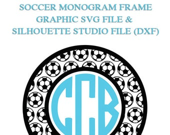 Soccer Monogram Frame File for Cutting Machines | SVG and Silhouette Studio (DXF)