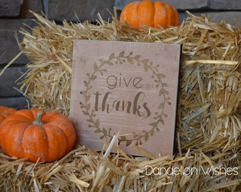 Give Thanks Sign, Farmhouse Thanksgiving Decoration, Fall Decorating, Thanksgiving Idea, Fall Home Decor, 12x12 Wooden Sign, Farmhouse Decor