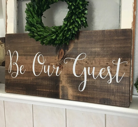 Be Our Guest Sign Room Welcome Wedding Rustic Signs