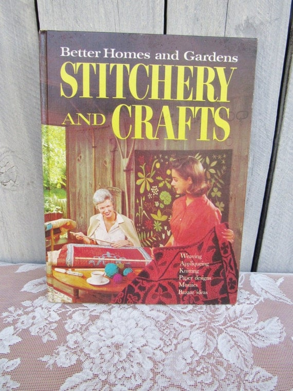 Awesome Better Homes And Gardens Craft Ideas Part - 10: Better Homes And Gardens Stitchery And Crafts, 1966 Craft Book, Childhood Craft  Ideas, Retro 60s Pictures, Easy Crafts For The Family From 2roads2take On  ...