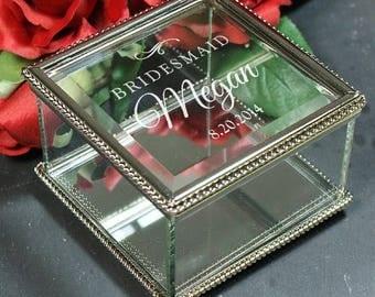Engraved Glass Jewelry Box, Bridesmaids Gift Jewelry Box