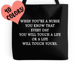 Nurse Bag, Nurse Tote, Nurse Gift, RN Tote, RN Quote, Gifts for Nurses, Inspirational Nurse Tote, Nursing Student Gift, RN Gifts, Nurse