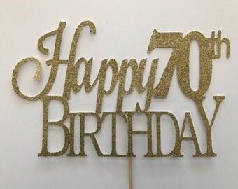 70th Birthday Cake Topper, 70th Cake Topper, 70 Birthday Cake Topper, Seventy Birthday, Gold Cake Topper, 20th, 30th, 60th, 50th, 70th, 80th