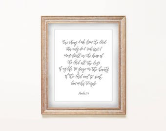 Home Decor Print - One Thing I Ask of the Lord... Psalm 27:4 | Hand Lettering, Calligraphy Art, Bible Verse, Scripture, Pastor Gift