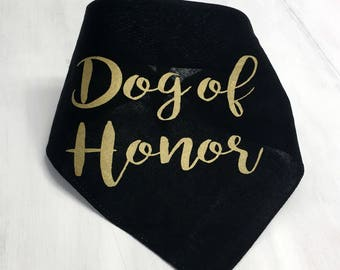 Dog of Honor Gold Wedding Pet Bandana for Engagement Photos Save the Date Bridal Shower Gift