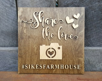 Share The Love - Wedding Hashtag Sign - Wooden Wedding Sign - Share The Love Sign