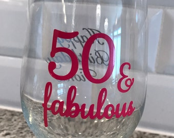 50 and Fabulous Decals for Wine Glasses Party Favors or a 50 Shades of Fabulous Party