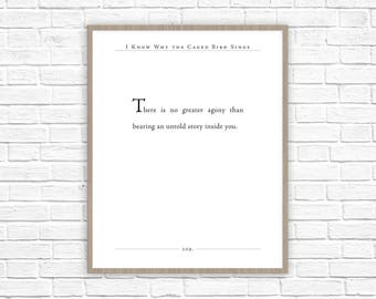 Maya Angelou Quote   I Know Why the Caged Bird Sings Quote Print   Book Quote   Literary Gift   Classic Quote  