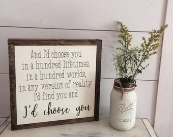 I'd Choose You in a hundred lifetimes