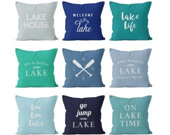 45 colors Lake Quote Pillow Cover Mix and Match, Lake Sayings Words Lake House Gift Pillow Cover, Light Blue Navy Teal Turquoise Pastel
