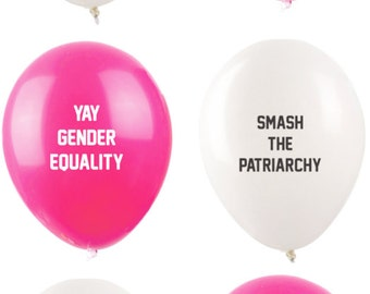 Smash the Patriarchy / Yay Gender Equality Feminist Balloons in Pink and White (6 Pack)