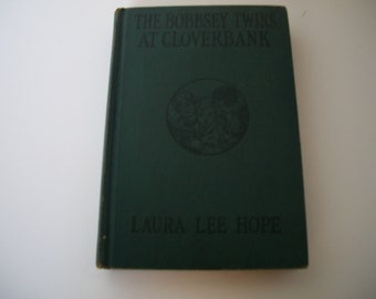 The Bobbsey Twins at Cloverbank by Laura Lee Hope - 1926 Vintage Child's Classic Book 0 Grosett & Dunplay Publisher - 1926 Vintage Book