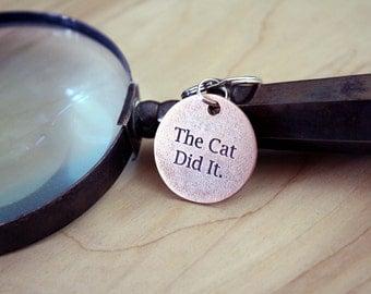 The Cat Did It - Pet Tags - Pet ID Tag - Dog Tag - Dog ID Tag - Custom Dog Tag - Personalized Dog Tag - Cat Tag - Custom Pet Tag - Funny Tag