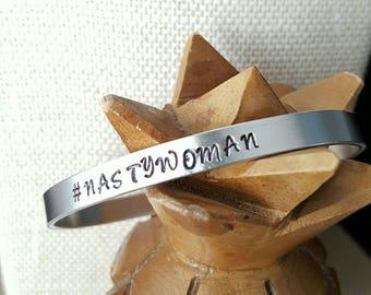 Nasty Woman Hashtag Cuff Bracelet Aluminum Handstamped