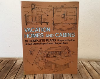 Vintage Book Titled Vacation Homes and Cabins 16 Complete Cabins