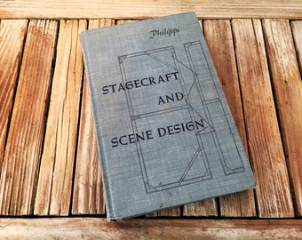Vintage Book Titled Stagecraft and Stage Design