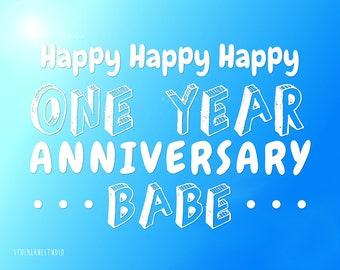 happy 1 year anniversary babe