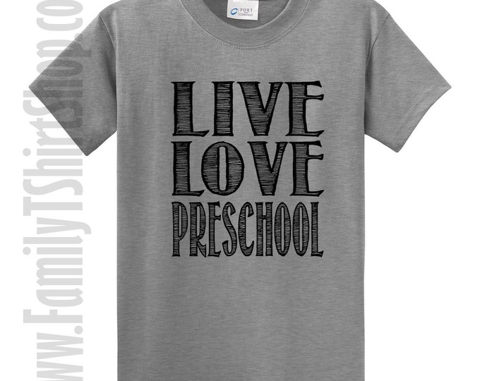 Live Love Preschool T-Shirt