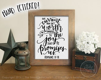 Bible Verse Printable, Romans 8:18, Hand Lettered Verse, DIY Print, Bible Quote Print, Infertility Print, Loss Awareness, Infant Loss Print