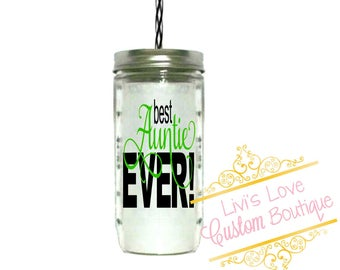 Best Auntie Ever24 ounce mason jar To-Go cup Mason jar with lid and straw Pregnancy gift for her aunt gift sister gift gift for new auntie