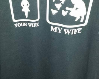 Your Wife, My Wife Chicken Shirts Set of 2