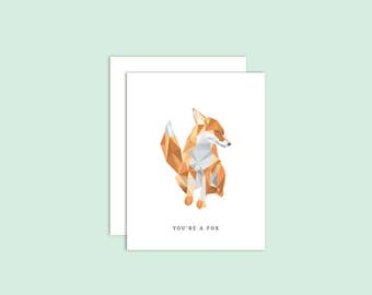 You're A Fox Greeting Card