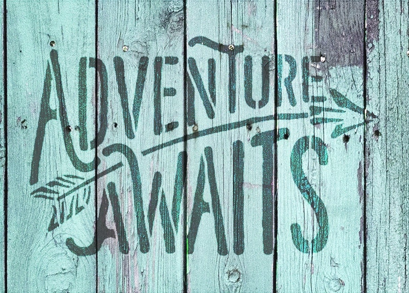 Adventure Awaits - Rustic Curved - Word Art Stencil - Select Size - STCL1751 - by StudioR12