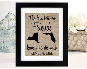 personalized friends gift the love between friends long distance states long distance frame best friend gift best friends burlap print