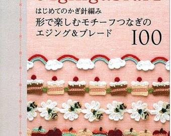 "JAPANESE CROCHET PATTERN –""Crochet Edging and Braid""-Asahi Original-Japanese Craft E-Book #47-100 crochet edging-Instant Download Pdf file."