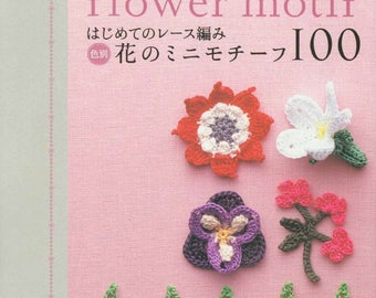 "JAPANESE CROCHET PATTERN-""Lacework Flower Motif""-Asahi Original-Japanese Craft EBook#48-100 Lacework Flower Motif-Instant Download Pdf file."