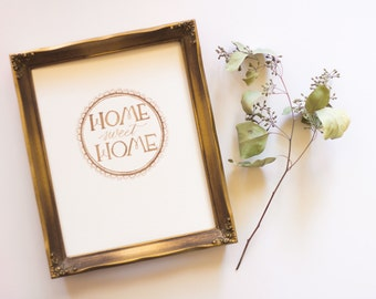 Home Sweet Home Walnut Ink Brush Lettering Print