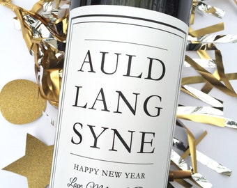 New Years Wine Label Auld Lang Syne New Years Party Favor NYE Hostess Gift Happy New Year Personalized Wine Label Pop Fizz Clink