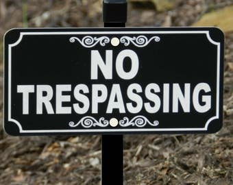 NO TRESPASSING Lawn Sign - Free Shipping