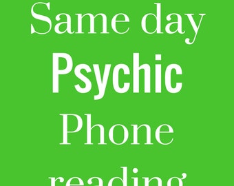Same day Psychic Reading by Phone or Skype: 20 minute duration