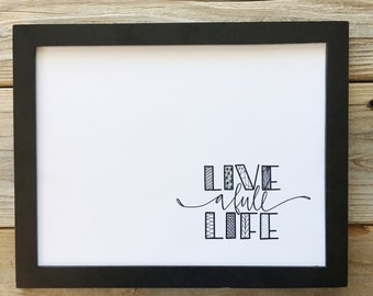 Encouragement Quote, Print, Hand Lettered, Hand Drawn, Inspire, Illustrated