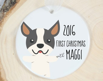 First Christmas Ornament - Personalized Pet Ornament - Dog Gift - Welcome Boston Terrier