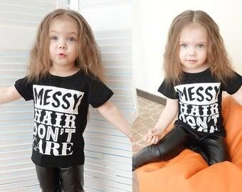 "Kids tshirt Funny print ""Messy hair don't care"" tshirt / kids clothing / kids clothes  / kids shirts"