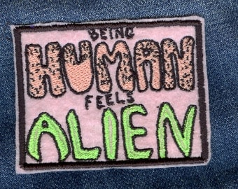 Being Human Feels Alien