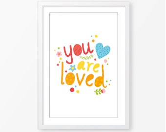 you are loved,kids motivational poster,kids quote,baby girl nursery wall art,nursery poster,flower poster,children wall art,instant download