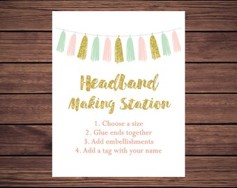 Headband Making Sign, Headband Sign, Headband Making Station Sign, Pink and Mint Tassel Baby Shower Decoration Digital JPEG PDF Printable