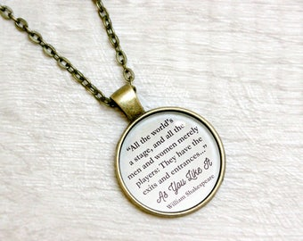 """As You Like It Quote Necklace William Shakespeare """"All the worlds a stage and all the men merely players"""" Literary Book Jewelry Jewellery"""