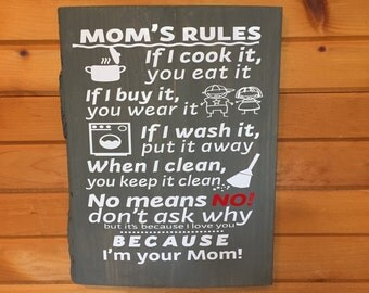 Mom's Rules Wood Sign | Parent Sign | Funny Sign | Family Sign | House Rules Sign | If I Cook It | If I Wash It | When I Clean It