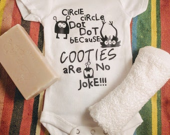 Circle Circle Dot Dot Because Cooties Are No Joke Baby Onesie™-Heat Transfer Vinyl