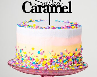 Salted Caramel Cake Topper